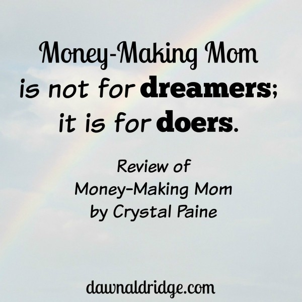 Crystal Paine's newest book, Money-Making Mom, shows women how they can earn more money and use that money as a tool to make a positive impact in this world. Taking notes is a must!
